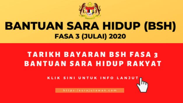 arikh bayaran BSH fasa 3 Julai 2020