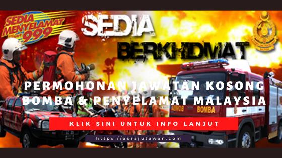 Permohonan Jawatan Kosong Bomba & Penyelamat Malaysia Terbaru