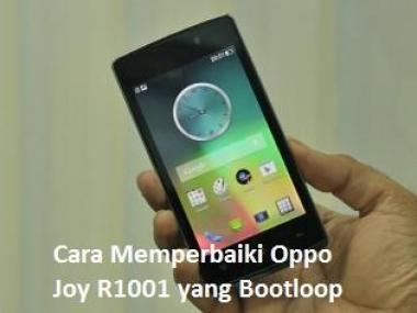 Cara Memperbaiki oppo Joy yang bootloop