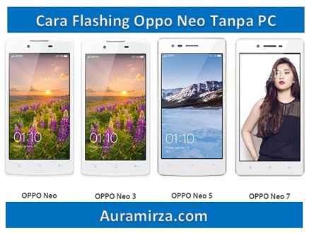 cara flashing Oppo Neo tanpa PC