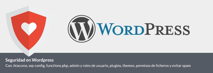 Seguridad en WordPress, htaccess, wp-config y functions, top 10 consejos