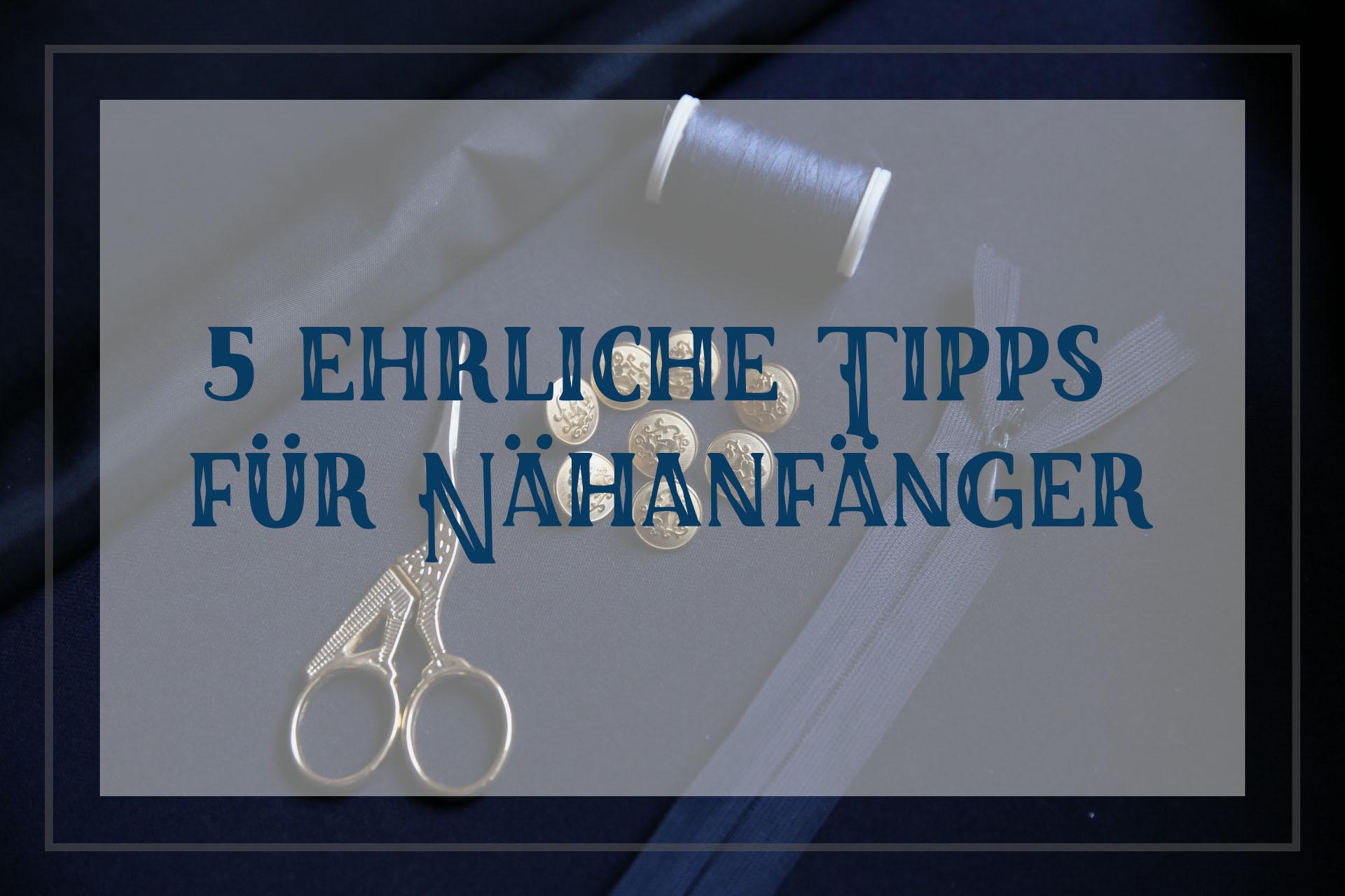 naehanfaenger-meine-5-grundtipps