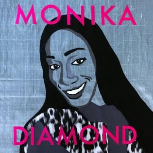 Monika Diamond -- Learn More