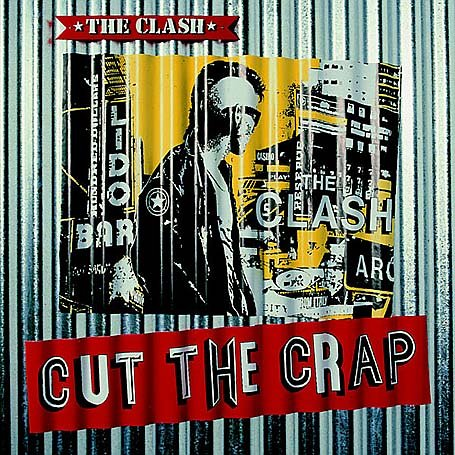 CLASH-CUT THE CRAP