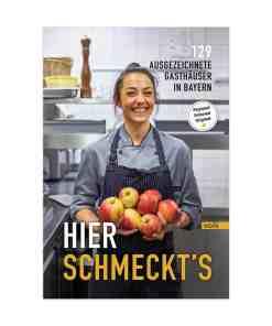 Buch, Hier schmeckts, 129 ausgezeichnete Gasthäuser in Bayern