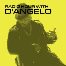 Radio Hour DAngelo