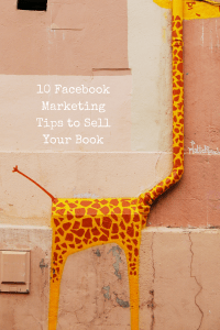 10 Facebook Marketing Tips to Sell Your Book