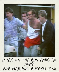 After 11 years on the run, Russell Cox was arrested at a Melbourne shopping centre in 1988-pola