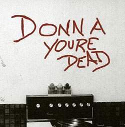Donna You're Dead-writing on the wall
