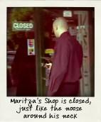 Maritzas Shop closed, just like his future-pola