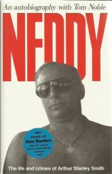 Neddy-The Life and Crimes of Arthur Stanley Smith- 1993