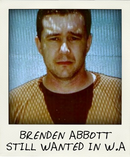 STILL WANTED in 2010 WA Police are eagerly awaiting the release of bank bandit Brendend Abbot, who escaped from a WA jail.-pola