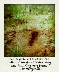 The shallow grave where the bodies of Margaret Wales-King and Paul King were found near Marysville.-aussiecriminals
