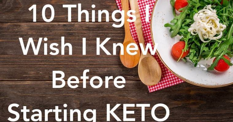 10 Things I Wish I Knew Before Starting the Keto Diet