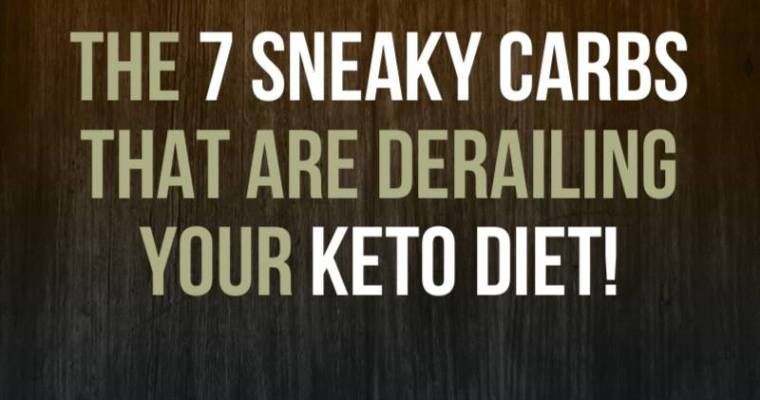 The 7 Sneaky Carb Foods That Might Be Holding Back Your Keto Diet