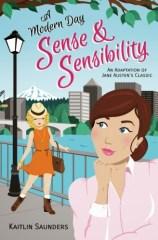 A Modern Day Sense and Sensibility