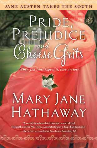 Pride and Prejudice and Cheese Grits