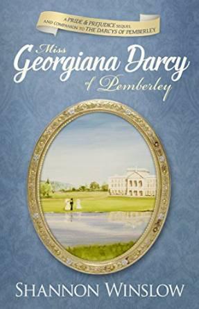 Miss Georgianna Darcy of Pemberley