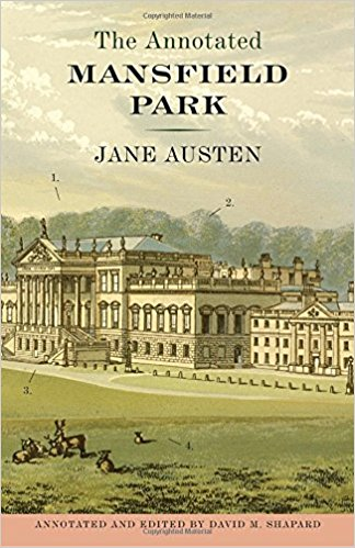 The Annotated Mansfield Park by David Shapard, Jane Austen