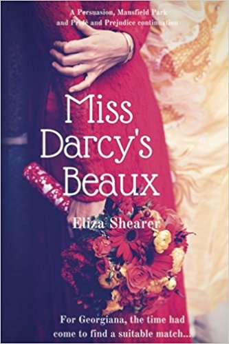 Miss Darcy's Beaux by Eliza Shearer