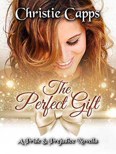 The Perfect Gift by Christie Capps