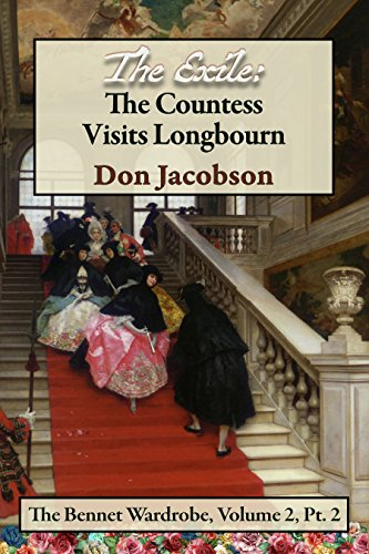 The Exile: The Countess Visits Longbourn by Don Jacobson
