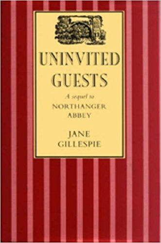 Uninvited Guests by Jane Gillespie