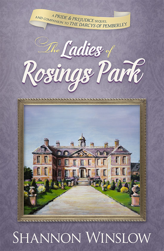 The Ladies of Rosings Park by Shannon Winslow