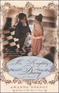 Iamge of the cover of Mr. Knightley's Diary, by AmandaGrange