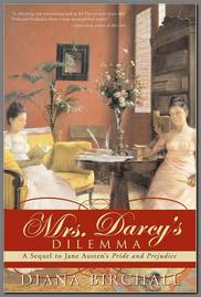 Image of the cover of Mrs. Darcy's Dilemma, by Diana Birchall, Sourcebooks(2008)