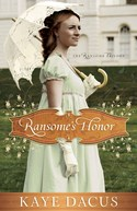 Ransome's Honor, by Kaye Dacus (2009)