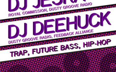 DJ Charlie * DJ Jeska * DJ Deehuck