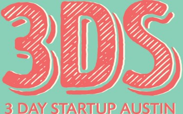 Austin's '3 Day Startup' Program Will Supercharge Your Entrepreneurial Spirit