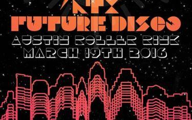 Atx Future Disco 2016