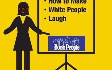 How To Make White People Laugh in Austin @Book People