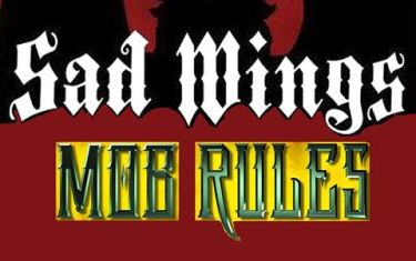 Sad Wings (Judas Priest Tribute), Mob Rules and Lost Souls!