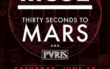 101X Concert Series ft. MUSE w/special guests Thirty Seconds to Mars
