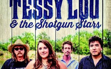 Tessy Lou & the Shotgun Stars and Chaparral