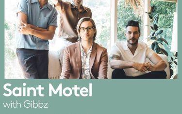 Saint Motel with Gibbz at Mohawk