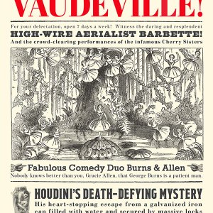 Vaudeville! Exhibition