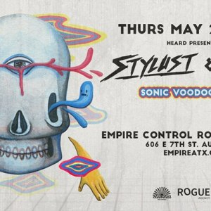 Sonic Voodoo Tour w/ Stylust and Esseks at Empire