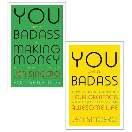 You are a badass books by Jen Sincero.