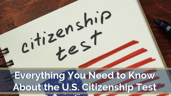 Everything You Need to Know About the U.S. Citizenship Test