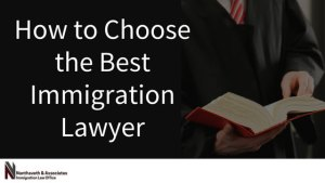 How to Choose the Best Immigration Lawyer | Austin, TX Immigration Lawyer | Nanthveth & Associates