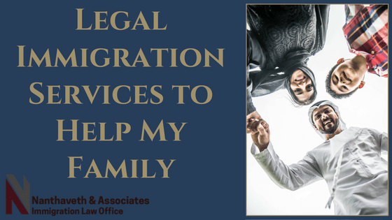 Legal Immigration Services to Help My Family