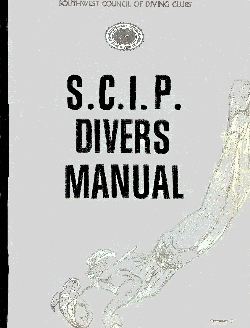 The History of the SCIP Divers and Instructors Manual