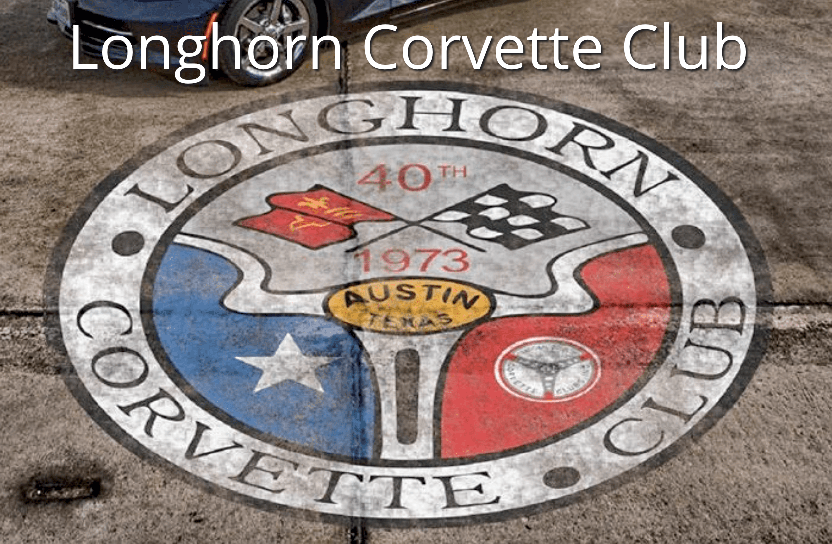 Select to sign up to ride with the Longhorn Corvette Club (as space is available)