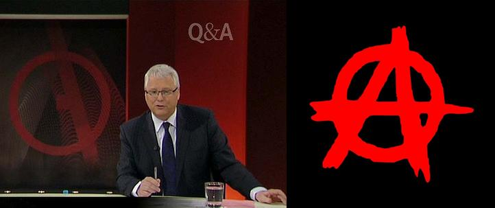 Tony Jones QandA anarchist propaganda