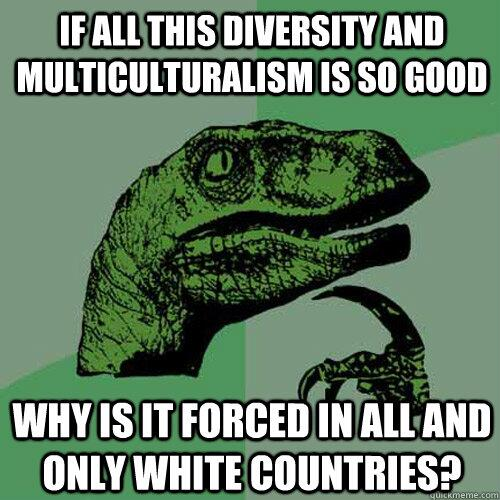Forced Multiculturalism