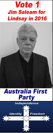 Vote for Australia First Party for Lindsay